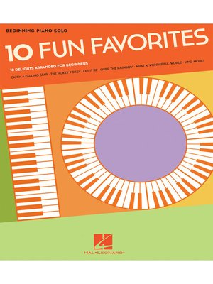 cover image of 10 Fun Favorites Songbook--Beginning Piano Solos